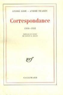 Correspondance avec André Suarès 1908-1920 - AndréGide