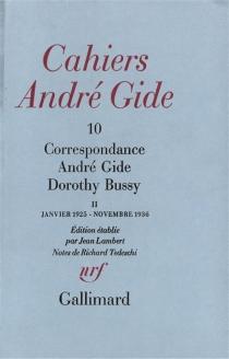 Correspondance André Gide-Dorothy Bussy| Correspondance André Gide-Dorothy Bussy : janvier 1925-novembre 1936 - AndréGide