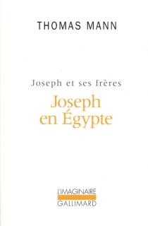 Joseph et ses frères - ThomasMann