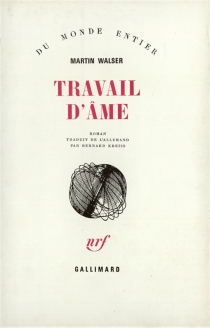 Travail d'âme - MartinWalser
