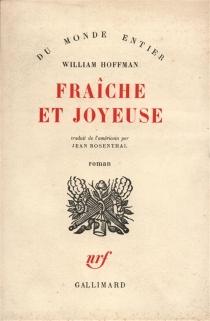 Fraiche et joyeuse - WilliamHoffman