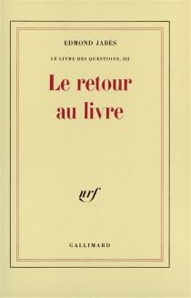 Le Livre des questions - EdmondJabès