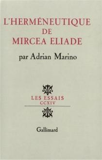 L'herméneutique de Mircea Eliade - AdrianMarino