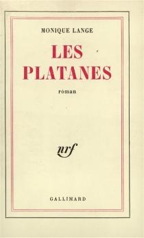 Les platanes - MoniqueLange