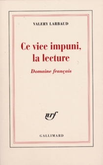 Ce vice impuni, la lecture : domaine français - ValeryLarbaud