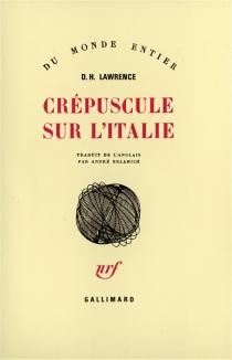 Crépuscule sur l'Italie - David HerbertLawrence