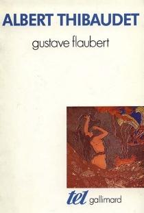 Gustave Flaubert - AlbertThibaudet