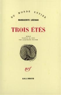 Trois étés - MargueriteLiberaki