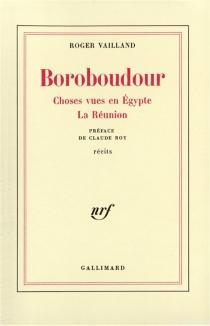 Boroboudour| Choses vues en Egypte| La Réunion - RogerVailland