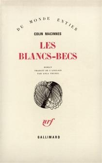 Les blancs-becs - ColinMacInnes