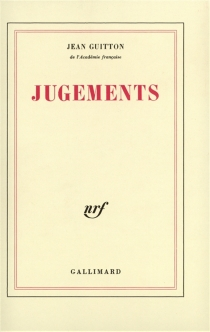 Jugements - Jean Guitton