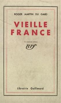 Vieille France - RogerMartin du Gard