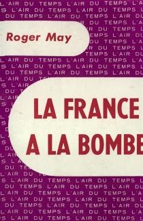 La France à la bombe - RogerMay