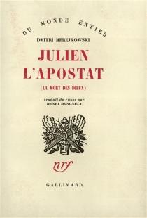 Julien l'Apostat - DimitriMerejkovski