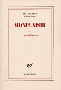 Monplaisir en littérature - PaulMorand