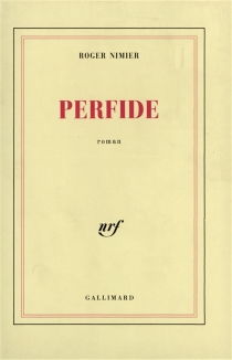 Perfide - Roger Nimier