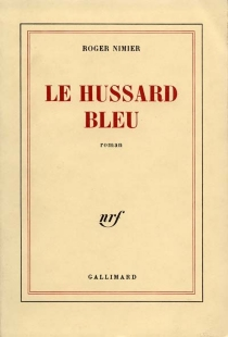 Le hussard bleu - RogerNimier