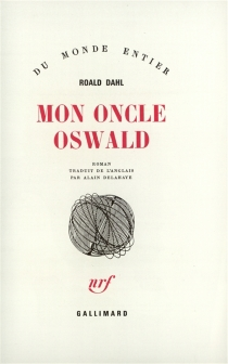 Mon oncle Oswald - RoaldDahl