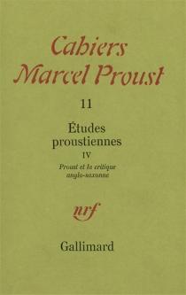Etudes proustiennes| Proust et la critique anglo-saxonne -