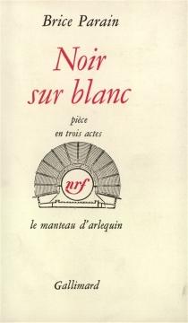 Noir sur blanc - BriceParain