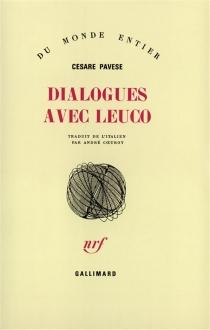 Dialogues avec Leuco - CesarePavese