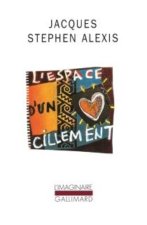 L'espace d'un cillement - Jacques-StephenAlexis