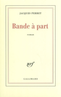 Bande à part - Jacques Perret