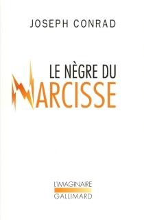 Le Nègre du Narcisse : histoire de gaillard d'avant - JosephConrad