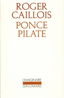 Ponce Pilate - Roger Caillois