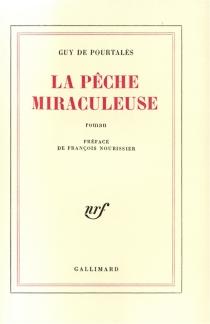 La pêche miraculeuse - Guy dePourtalès