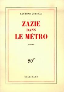 Zazie dans le métro - RaymondQueneau