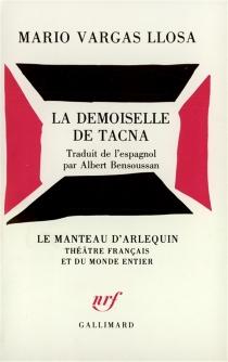 La Demoiselle de Tacna - MarioVargas Llosa