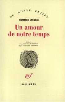 Un amour de notre temps - TommasoLandolfi