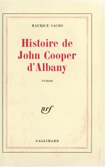 Histoire de John Cooper d'Albany - MauriceSachs