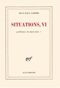 Problèmes du marxisme| Situations - Jean-PaulSartre