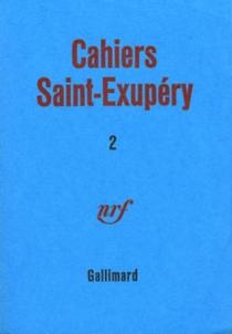 Cahiers Saint-Exupéry, n° 2 - Antoine deSaint-Exupéry