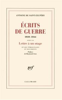 Ecrits de guerre - Antoine deSaint-Exupéry