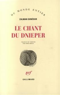 Le chant du Dnieper - ZalmanChnéour