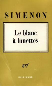 Le Blanc à lunettes - GeorgesSimenon