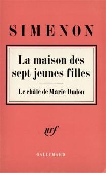 La Maison des sept jeunes filles| Le châle de Marie Dudon - GeorgesSimenon