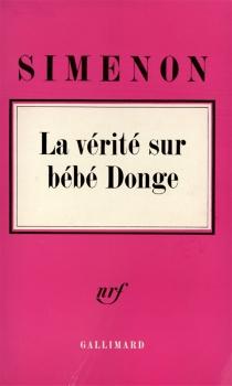 La Vérité sur Bébé Donge - GeorgesSimenon