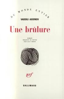 Une brûlure - VassiliAxionov