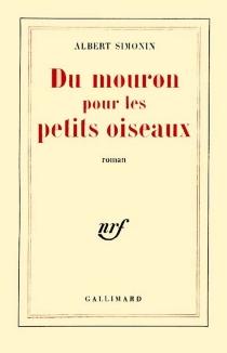 Du mouron pour les petits oiseaux - AlbertSimonin