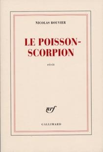 Le poisson-scorpion - NicolasBouvier