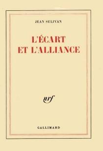 L'Ecart et l'alliance - JeanSulivan