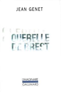 Querelle de Brest - JeanGenet