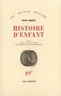 Histoire d'enfant : récit - PeterHandke