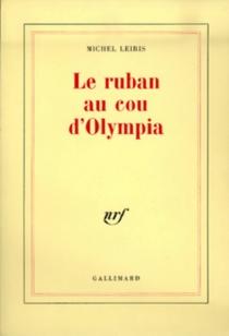 Le Ruban au cou d'Olympia - MichelLeiris