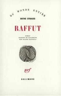 Raffut - BothoStrauss