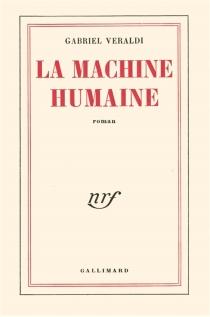 La Machine humaine - GabrielVeraldi